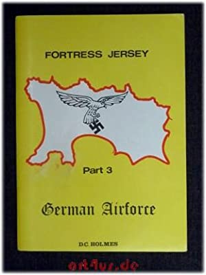 Fortress Jersey : Part 3 : The German Airforce.
