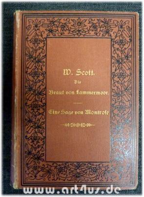 Die Braut von Lammermoor : Eine Sage von Montrose. Neu übersetzt von Helene Lobedan : Mit ...