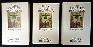 Paris : 1800-talets huvudstad : Passagearbetet : Bde 1 - 3.: Benjamin, Walter: