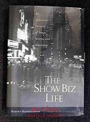 The Show Biz Life: An Anecdotal History of Stage, Screen, and Television.