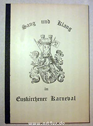Sang und Klang im Euskirchener Karneval : Liederheft Musikalische Bearbeitung Matthias Honnef.: ...