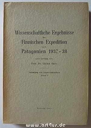 Wissenschaftliche Ergebnisse der Finnischen Expedition nach Patagonien 1937-38 unter der Leitung ...