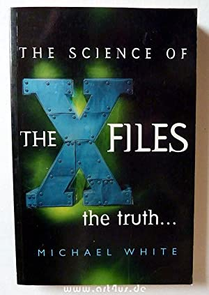The Science of the X Files. the truth.