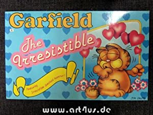 Garfield the Irresistible.