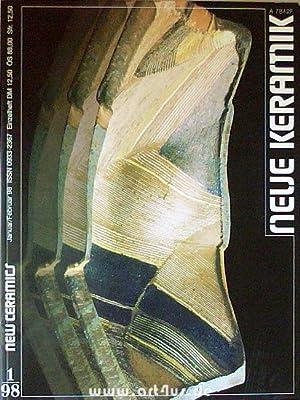 NEUE KERAMIK / NEW CERAMICS : Bd. 6 : vollständige Jahrgänge 1998 / 1999 (12 ...