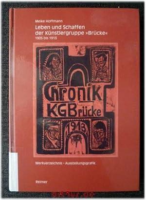 """Leben und Schaffen der Künstlergruppe """"Brücke"""" 1905-1913 : Mit einem ..."""