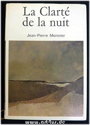 La Clarté de la nuit - Roman : La peinture ornant la couverture et les six illustrations ont...