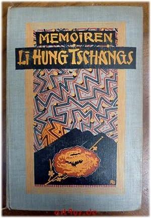 Memoiren des Vizekönigs Li Hung Tschang : Ins Deutsche übertragen von Gräfin M. vom ...