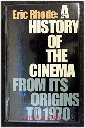 A History of the Cinema from Its Origins to 1970