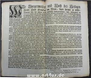 Wir Burgermeistere und Rath des Heiligen Reichs Stadt Franckfurt am Mayn, fügen hiermit zu ...