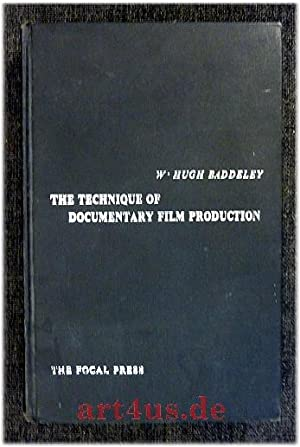 The Technique of Documentary Film Production