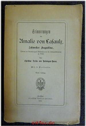 Erinnerungen an Amalie von Lasaulx, Schwester Augustine, Oberin der Barmherzigen Schwestern im St. ...