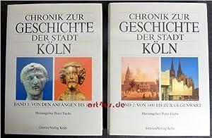 Chronik zur Geschichte der Stadt Köln in 2 Bänden : Bd.1 : Von den Anfängen bis 1400...