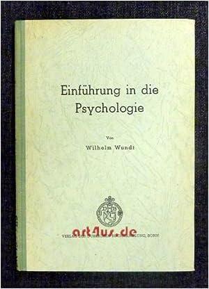Einführung in die Psychologie.: Wundt, Wilhelm: