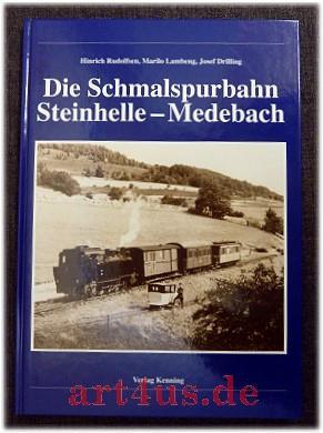 Die Schmalspurbahn Steinhelle-Medebach. Nebenbahndokumentation ; 77