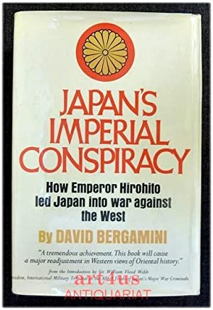 Japan`s Imperial Conspiracy : How Emperor Hirohito led Japan into war against the West. Introduct...