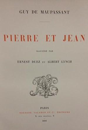 Pierre et Jean. Illustré par Ernest Duez: Guy de Maupassant