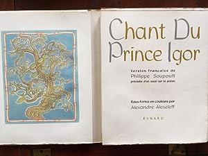 Chant du Prince Igor. Version française de: Philippe Soupault