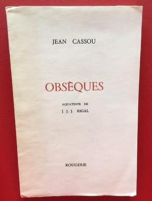 Obsèques. Aquatinte de J. J. J. RIGAL: Jean CASSOU