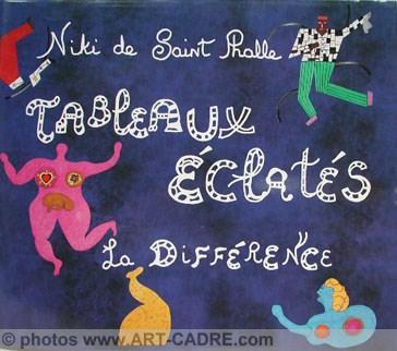 de SAINT PHALLE Niki - Tableaux Eclatés - expo 1993 de SAINT PHALLE Niki - Préface de Pontus Hulten, textes de Niki de Saint Phalle, photographies de