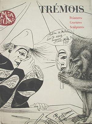 Trémois, Peintures Gravures Sculptures: TREMOIS Pierre-Yves