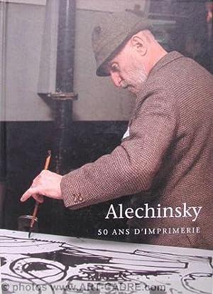 50 ans d imprimerie: ALECHINSKY Pierre