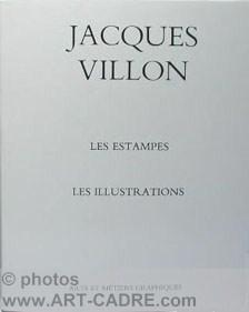 Jacques Villon Les Estampes et les Illustrations