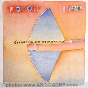 FOLON Jean-Michel – Recent Works - Expo: FOLON Jean-Michel