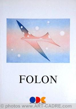 FOLON Jean-Michel - Folon - Aix en: FOLON Jean-Michel -