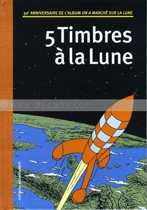 HERGE - TINTIN 5 Timbres à la Lune: HERGE - TINTIN - Dominique Maricq