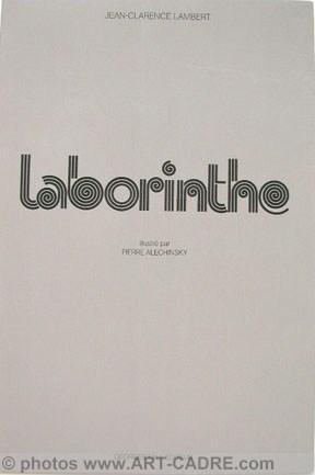 ALECHINSKY Pierre - Laborinthe: ALECHINSKY Pierre -