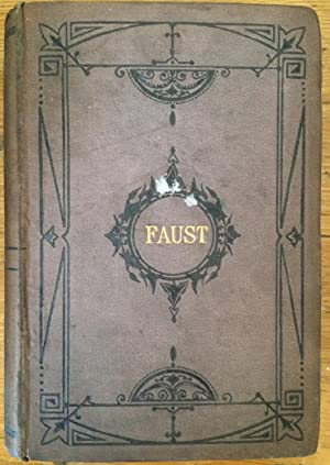 Faust - A Tragedy. Volume 2: Johann Wolfgang von
