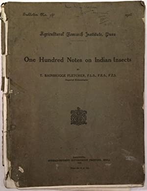 One Hundred Notes on Indian Insects Bulletin No. 59 (Agricultural Research Institute, Pusa)