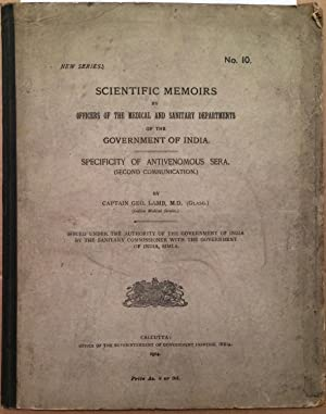 Scientific Memoirs By Officers of the Medical and Sanitary Departments of the Government of India...