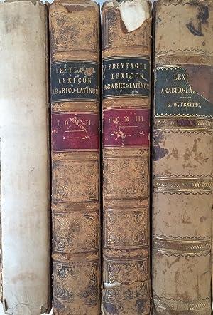 Georgii Wilhelmi Freytagii Lexicon arabico-latinum praesertim ex: Georg Wilhelm Friedrich
