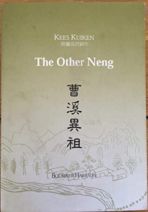 The other Neng : topography and hagiography: Kees Kuiken