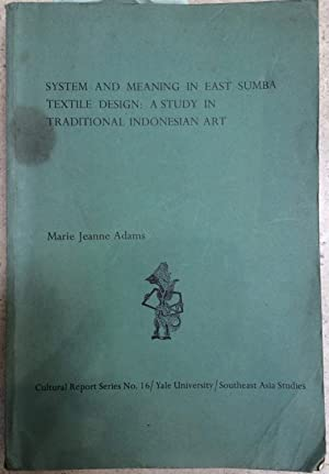 System and meaning in East Sumba textile: Monni Adams