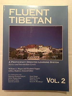 Fluent Tibetan Volume 2 : a proficiency: William A Magee