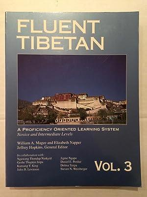 Fluent Tibetan Volume 3 : a proficiency: William A Magee