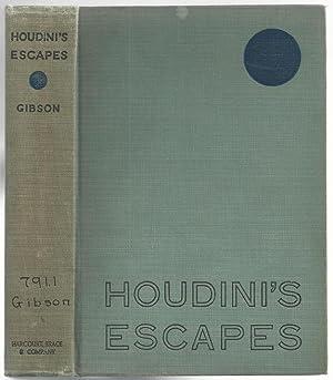 Houdini's Escapes: Gibson, Walter B.