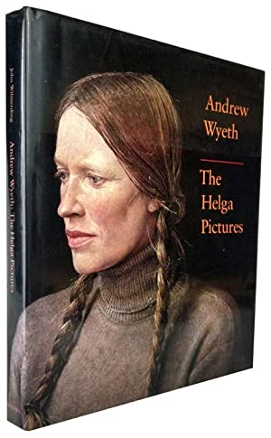 Andrew Wyeth: The Helga Pictures (Inscribed by: Wyeth, Andrew; Testorf,