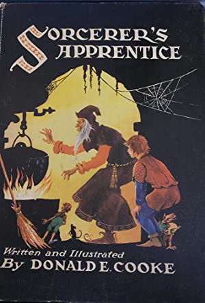 Sorcerer's apprentice: A story of magic based: Cooke, Donald E.