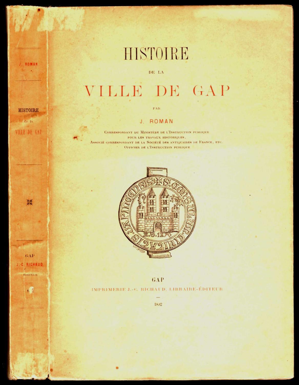 Histoire_de_la_ville_de_Gap_ROMAN_joseph_18401924_Bon_Couverture_souple