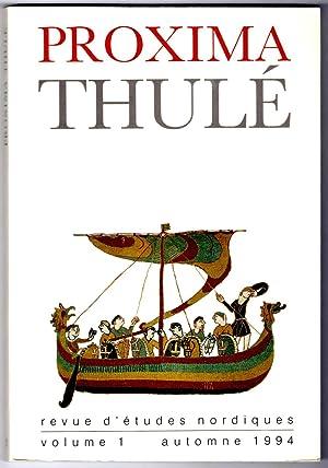 Proxima Thulé. Revue d'études nordiques. Volume I: Collectif [DILLMANN (f-x)