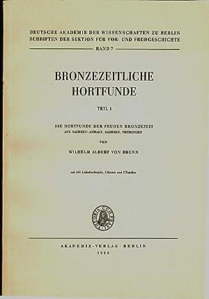 Die hortfunde der frühen Bronzezeit aus Sächsen-Anhalt,: BRUNN (wilhelm albert