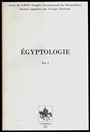 Egyptologie, I/II. Actes du XXIXe congrès international des orientalistes