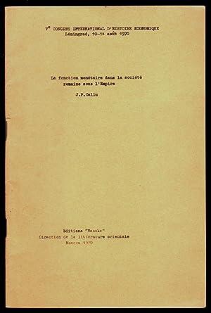 La fonction monétaire dans la société romaine: CALLU (jean-pierre)