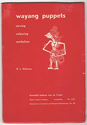 Wayang puppets. Carving, colouring and symbolism. Including the translation of a javanese article...