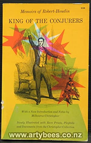 Memoirs of Robert-Houdin King of the Conjurers: Robert-Houdin & Milbourne