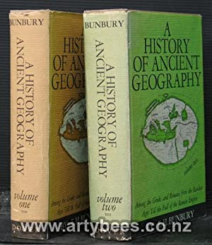 A History of Ancient Geography Among the: Bunbury, E.H.